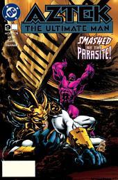 Aztek: The Ultimate Man (1996-) #9