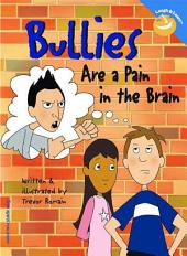 Bullies Are a Pain in the Brain