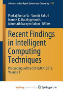 Recent Findings in Intelligent Computing Techniques