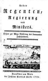 Ueber Regenten, Regierung und Ministers