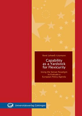 Capability as a Yardstick for Flexicurity