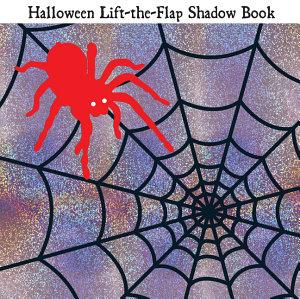 Lift the Flap Shadow Book Halloween