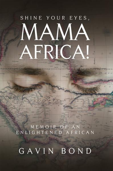 Download Shine Your Eyes  Mama Africa  Book