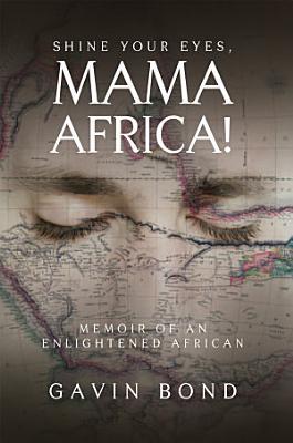 Shine Your Eyes  Mama Africa