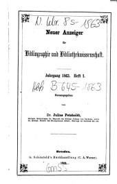 Neuer Anzeiger für Bibliographie und Bibliothekwissenschaft: 1863