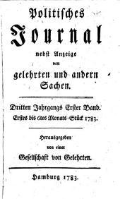 Politisches Journal: Darstellung des Weltlaufs in den Begebenheiten und Staatsacten. 1783,1