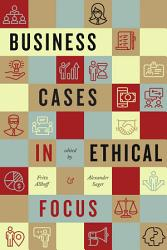 Business Cases in Ethical Focus PDF