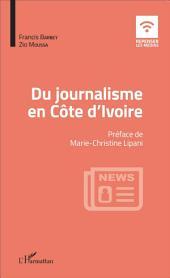 Du journalisme en Côte d'Ivoire
