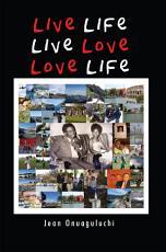 Live Life, Live Love, Love Life