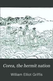 Corea, the Hermit Nation