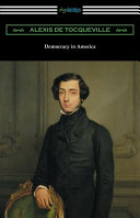 Democracy in America  Volumes 1 and 2  Unabridged   translated by Henry Reeve with an Introduction by John Bigelow  PDF