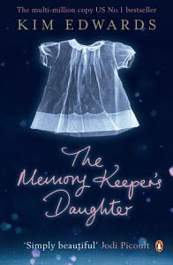 The Memory Keeper s Daughter Book