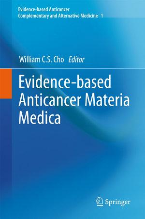 Evidence based Anticancer Materia Medica