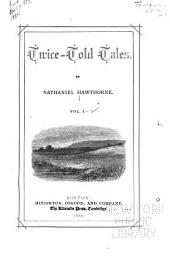 The Works of Nathaniel Hawthorne: In Twelve Volumes ...