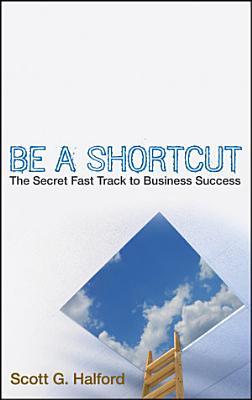 Be A Shortcut