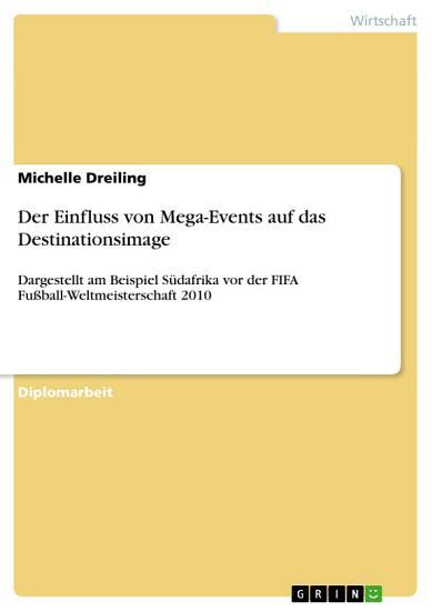 Der Einfluss von Mega Events auf das Destinationsimage PDF