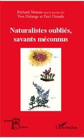 Naturalistes oubliés, savants méconnus