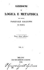 Lezioni di logica e metafisica ...