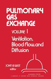 Ventilation, Blood Flow, and Diffusion