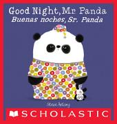 Good Night, Mr. Panda / Buenas noches, Sr. Panda (Bilingual)