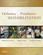 Orthotics and Prosthetics in Rehabilitation - E-Book: Edition 3
