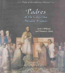 Padres of the California Mission Frontier PDF