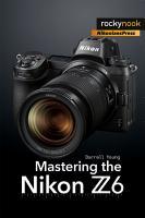 Mastering the Nikon Z6 PDF