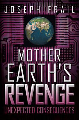 Mother Earth s Revenge PDF