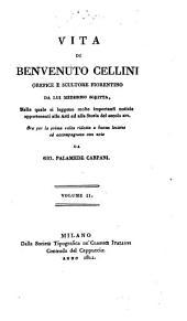 Vita di Benvenuto Cellini orefice e scultore Fiorentino