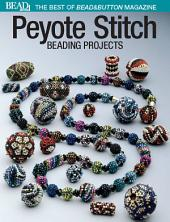 Best of Bead and Button: Peyote Stitch