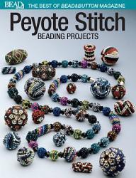 Best of Bead and Button  Peyote Stitch PDF