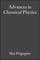 Advances in Chemical Physics: Volume 72