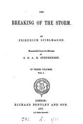 The breaking of the storm, tr. from [Sturmflut] by S.E.A.H. Stephenson: Volume 1