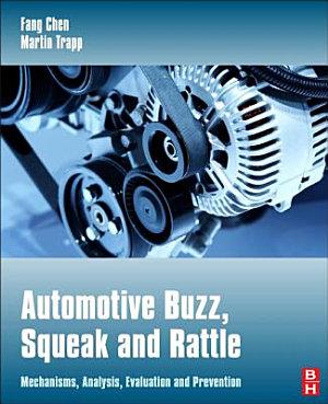Automotive Buzz, Squeak and Rattle