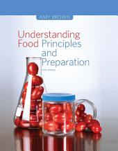 Understanding Food: Principles and Preparation: Edition 5