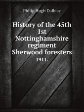 History of the 45th 1st Nottinghamshire regiment Sherwood foresters