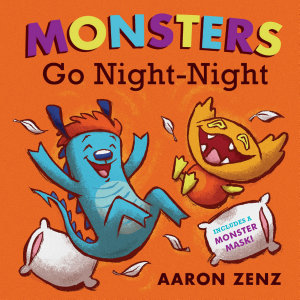 Monsters Go Night Night