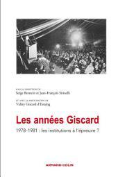 Les années Giscard: 1978-1981 : les institutions à l'épreuve ?