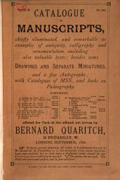 Catalogue of Manuscripts: Chiefly Illuminated ... Besides Some Drawings and Separate Miniatures ... with Catalogues of Mss., and Books on Palaeography ... September, 1886