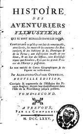 Histoire des aventuriers flibustiers qui se sont signalés dans les Indes: Volume2