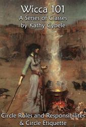 Circle Roles and Responsibilites & Wiccan Etiquette