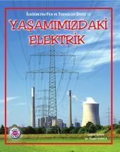 Yaşamımızdaki Elektrik: Fen ve Teknoloji Dizisi - Koza Yayın Dağıtım AŞ.