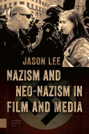 Download Nazism and Neo Nazism in Film and Media Book
