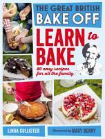 Great British Bake Off  Learn to Bake PDF