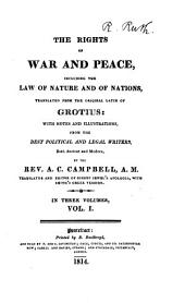 The Rights of War and Peace: Including the Law of Nature and of Nations, Volume 1