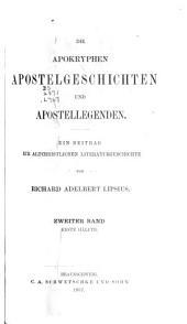 Die apokryphen apostelgeschichten und apostellegenden: Ein beitrag zur altchristlichen literaturgeschichte, Band 2,Ausgabe 1