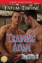 Training Adam [Hard Hits 3]