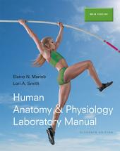 Human Anatomy & Physiology Laboratory Manual, Main Version: Edition 11