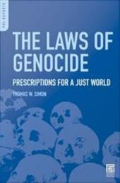 The Laws of Genocide: Prescriptions for a Just World