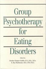 Group Psychotherapy for Eating Disorders PDF